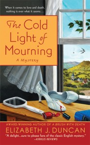 Cold Light of Mourning by Elizabeth J Duncan